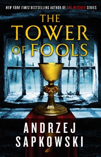 Andrzej Sapkowski & David A French - The Tower of Fools