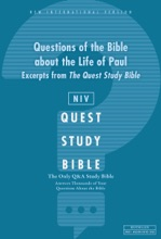 NIV, Questions of the Bible about the Life of Paul: Excerpts from The Quest Study Bible