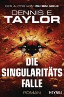 Dennis E. Taylor - Die Singularitätsfalle artwork