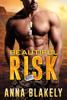 Anna Blakely - Beautiful Risk kunstwerk