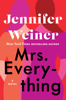 Jennifer Weiner - Mrs. Everything  artwork