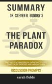 Summary: Dr. Steven R. Gundry's The Plant Paradox
