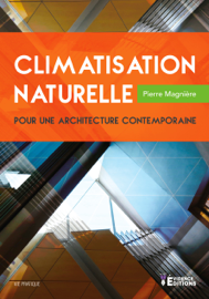 Climatisation naturelle pour une architecture contemporaine