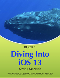 Diving In - iOS App Development for Non-Programmers