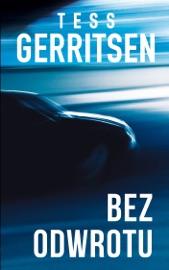 Bez odwrotu - Tess Gerritsen by  Tess Gerritsen PDF Download