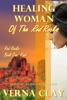 Healing Woman Of The Red Rocks: Past