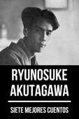 7 mejores cuentos de Ryunosuke Akutagawa Book Cover