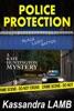 Police Protection, A Kate Huntington Mystery