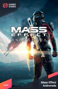 Mass Effect: Andromeda - Strategy Guide