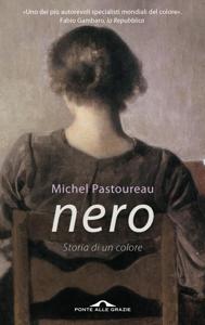 Nero. Storia di un colore Copertina del libro