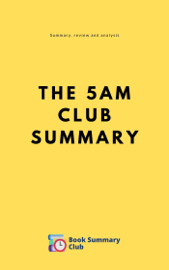 Summary: The 5 AM Club by Robin Sharma - Review and Analyses book