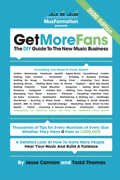 Get More Fans: The Diy Guide to the New Music Business