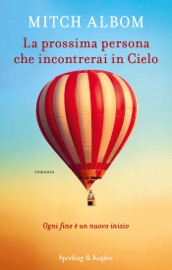 La prossima persona che incontrerai in cielo PDF Download