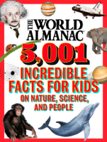 World Almanac Kids™ - The World Almanac 5,001 Incredible Facts for Kids on Nature, Science, and People artwork
