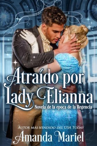 Amanda Mariel - Atraído por Lady Elianna