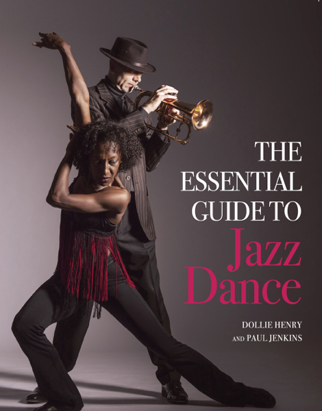 The Essential Guide to Jazz Dance