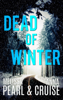Melissa Pearl & Anna Cruise - Dead of Winter (An Aspen Falls Novel)  artwork
