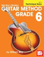 Modern Guitar Method Grade 6, Technique Solos