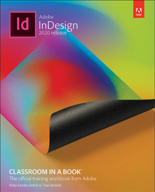 Adobe InDesign Classroom in a Book (2020 release), 1/e