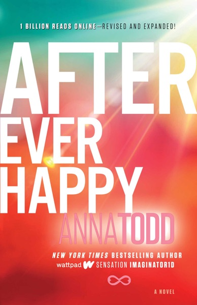 After Ever Happy - Anna Todd book cover