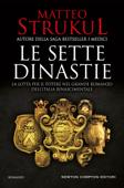 Download and Read Online Le sette dinastie. La lotta per il potere nel grande romanzo dell'Italia rinascimentale
