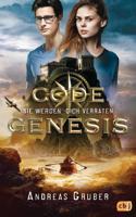 Andreas Gruber - Code Genesis - Sie werden dich verraten artwork