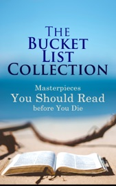 The Bucket List Collection: Masterpieces You Should Read Before You Die PDF Download