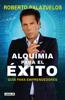 Alquimia para el éxito - Roberto Palazuelos