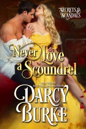 Darcy Burke - Never Love a Scoundrel