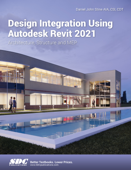 Design Integration Using Autodesk Revit 2021
