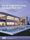 Design Integration Using Autodesk Revit 2021