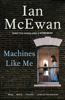 Ian McEwan - Machines Like Me  artwork