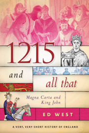 1215 and All That - Ed West book summary