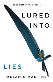 Lured into Lies - Melanie Martins by  Melanie Martins PDF Download