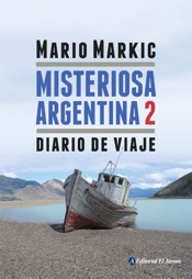 Download and Read Online Misteriosa Argentina 2