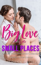 Big Love In Small Places: A Series Starter Bundle