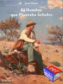 El Hombre que Plantaba Árboles Book Cover