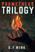 Prometheus Dystopian Trilogy Box Set