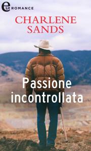 Passione incontrollata (eLit) Book Cover