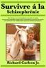 Survivre à la schizophrénie