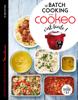 Sandra Thomann & Valéry Guedes - Le batch cooking au cookeo, c'est facile ! Grafik