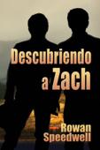 Descubriendo a Zach