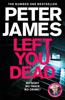 Peter James - Left You Dead artwork