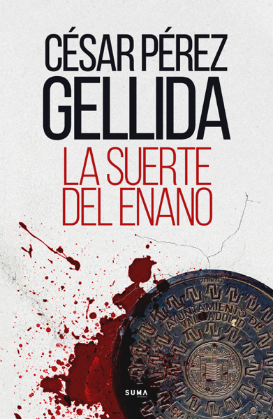 La suerte del enano by César Pérez Gellida