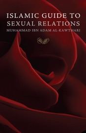 Islamic Guide To Sexual Relations