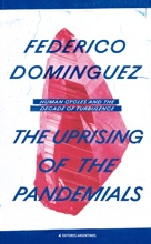 The Uprising Of The Pandemials