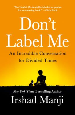 Don't Label Me - Irshad Manji book