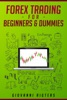 Forex Trading for Beginners & Dummies