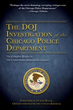 The DOJ Investigation Of The Chicago Police Department