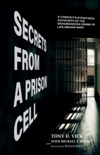 Secrets From A Prison Cell